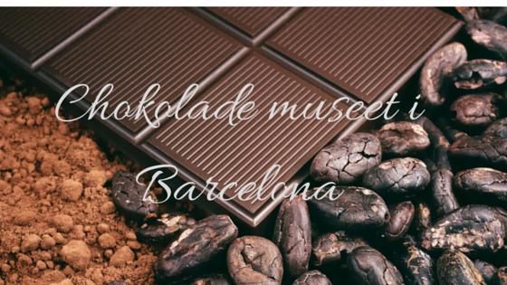 Chokolade museet iBarcelona